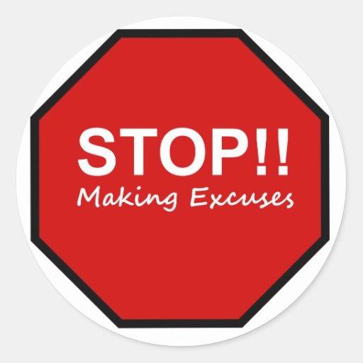 ¡Parada!! Fabricación de excusas Pegatina Redonda