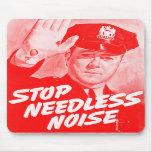 Parada Noise innecesario de la seguridad del vinta Alfombrillas De Ratón
