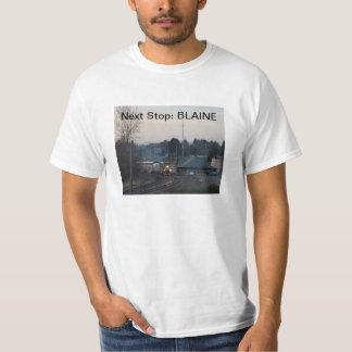 Parada siguiente, Blaine, camiseta de WA