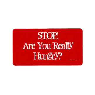 ¡Parada! ¿Tiene usted realmente hambre? , Etiqueta Etiqueta De Dirección