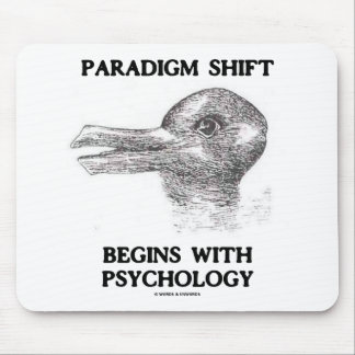 Paradigm Shift Begins With Psychology Mouse Pad