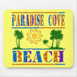 Paradise Cove Beach Mouse Pads