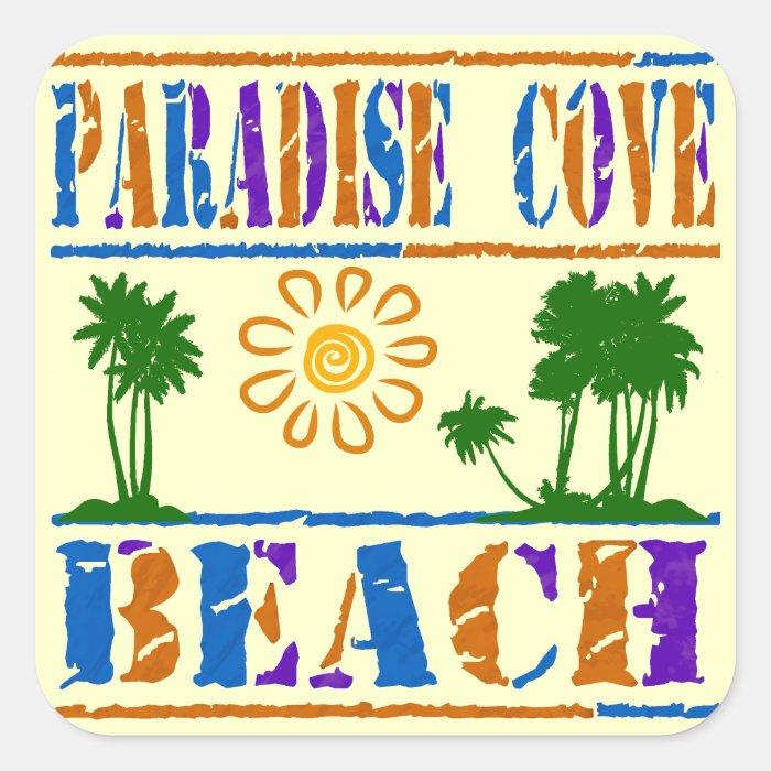 Paradise Cove Beach Square Sticker