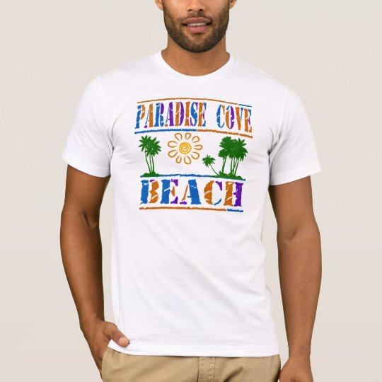Paradise Cove Beach T-Shirt