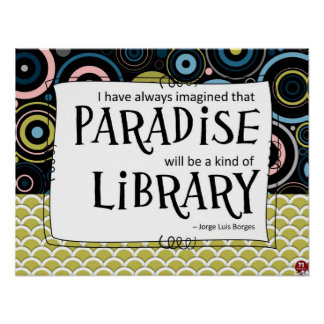Paradise is a Library Print