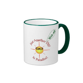 Paradise: just another *wick-ed* day - ringer mug