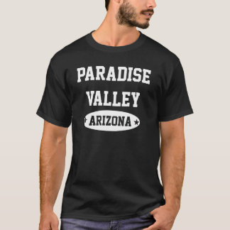 Paradise Valley Arizona T-Shirt