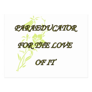 PARAED FOR THE LOVE OF IT POSTCARD