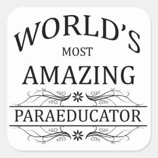 Paraeducator más asombroso del mundo pegatina cuadrada