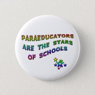 PARAEDUCATORS ARE THE STARS OF SCHOOLS PINBACK BUTTON