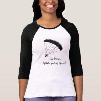 Paraglider humor shirt, What's your superpower