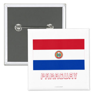 Paraguay Flag with Name 2 Inch Square Button