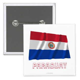 Paraguay Waving Flag with Name 2 Inch Square Button