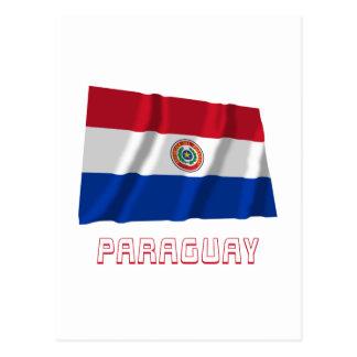 Paraguay Waving Flag with Name Postcard