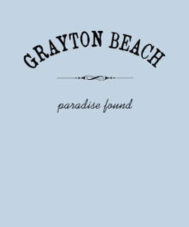 Paraíso de la playa de Grayton encontrado Camiseta
