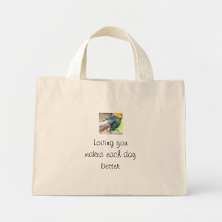 Parakeets, Loving you makes each day better Mini Tote Bag