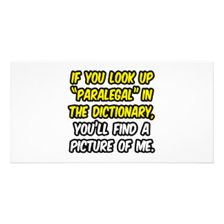 Paralegal In Dictionary...My Picture Personalized Photo Card