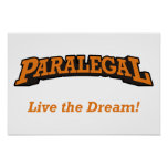 Paralegal  - Live the Dream! Poster