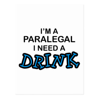 Paralegal Need a Drink Postcard