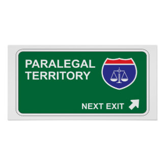 Paralegal Next Exit Poster