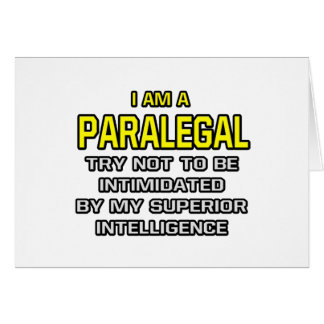 Paralegal...Superior Intelligence Card