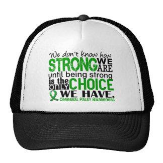 Parálisis cerebral cómo es fuerte somos gorro