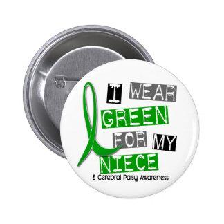 Parálisis cerebral llevo el verde para mi sobrina pin redondo de 2 pulgadas