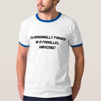 Parallel Universe Shirt
