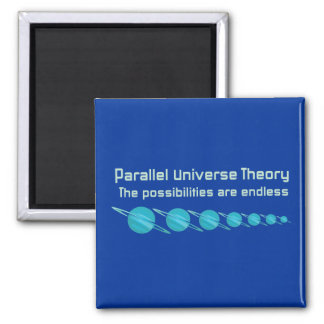 Parallel Universe Theory 2 Inch Square Magnet