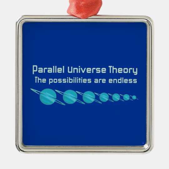 Parallel Universe Theory Metal Ornament