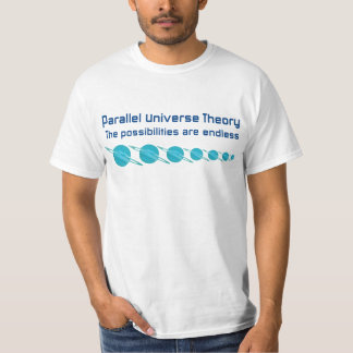 Parallel Universe Theory Shirt