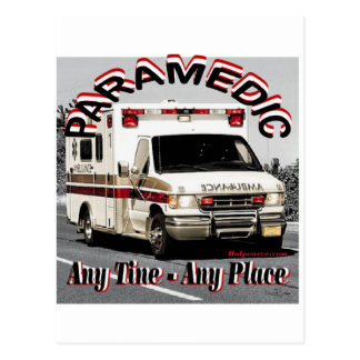 Paramedic Any Place Any Time. Post Card