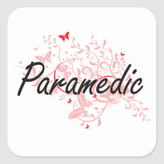 Paramedic Artistic Job Design with Butterflies Square Sticker