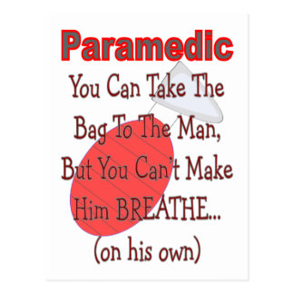 "Paramedic ""BAG TO THE MAN"" Funny Gift Ideas Postcards"