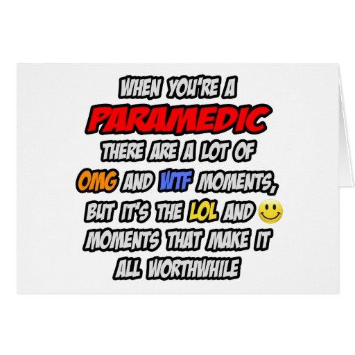 Paramedic .. OMG WTF LOL Greeting Card