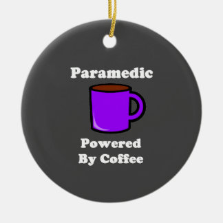 """Paramedic"" Powered by Coffee Ceramic Ornament"