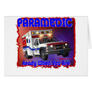 Paramedic ready when you are. card
