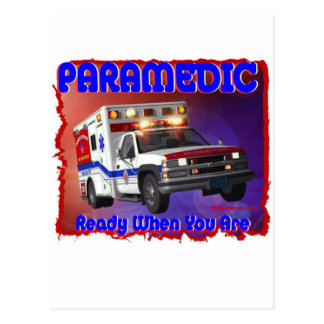 Paramedic ready when you are. postcard