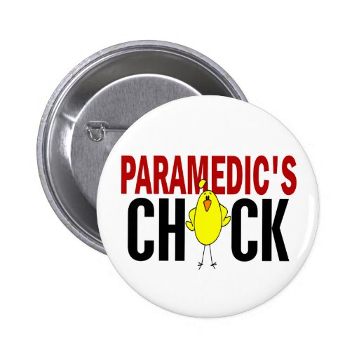 PARAMEDIC'S CHICK 2 INCH ROUND BUTTON