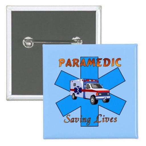 Paramedic Saving Lives Pinback Buttons