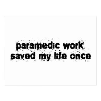 Paramedic Work Saved My Life Once Postcard