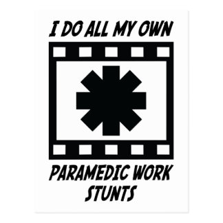 Paramedic Work Stunts Postcard
