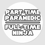 Paramédico/Ninja Pegatina Redonda