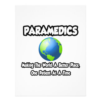Paramedics...Making the World a Better Place Personalized Flyer