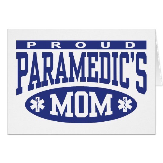 Paramedic's Mom Card