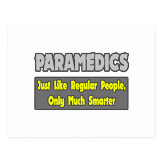 Paramedics...Smarter Postcard