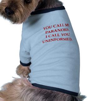 paranoico ropa de mascota
