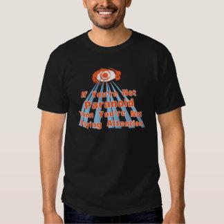 Paranoid Eye Quote Shirt