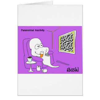 Paranormal inactivity. greeting cards