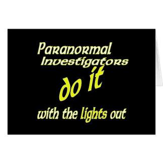 Paranormal Investigators Do It Card